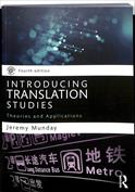 Introducing Translation Studies. Theories and Applications