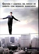 Gestión y control del riesgo de crédito con modelos avanzados (2010)