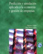 Portada Predicción y simulación aplicada a la economía y gestión de empresas