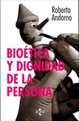Bioética y dignidad de la persona