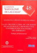La Ley orgánica 2 2010, de 3 de marzo de salud sexual y reproductiva e interrupción voluntaria del embarazo