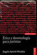 Ética y deontología para juristas