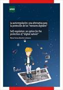 La autorregulación. Una alternativa para la protección de los menores digitales