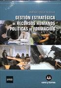 Gestión estratégica de recursos humanos y políticas de formación