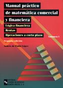Manual práctico de matemática comercial y financiera Tomo I