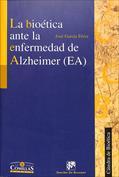 La bioética ante la enfermedad de Alzheimer (EA)