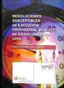 Resoluciones susceptibles de ejecución provisional en la Ley de Enjuiciamiento Civil