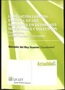 Portada La relación laboral especial de los abogados en despachos individuales y colectivos. Comentarios al RD 1331 2006(D)