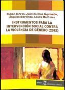 Instrumentos para la intervención social contra la violencia de género (2013)