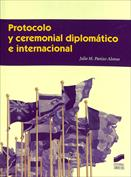 Portada Protocolo y ceremonial diplomático e internacional