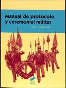 Manual de protocolo y ceremonial militar