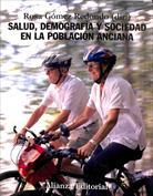 Salud, demografía y sociedad en la población anciana