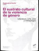Portada El sustrato cultural de la violencia de género