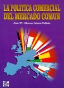 La política comercial del mercado común