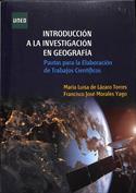 Introducción a la Investigación en Geografía. Pautas para la Elaboración de Trabajos Científicos