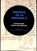Portada Testigos de la Historia II. Estudios sobre fuentes documentales(A)
