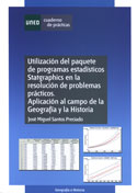Portada Utilización del paquete de programas estadísticos statgraphics...Aplicación al campo de la Geografía e Historia