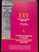 La historia medieval en España, un balance historiográfico (1968-1998).  XXV Semana de Estudios Medievales, Estella, 14