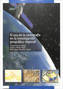 El uso de la cartografía en la investigación geográfica