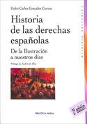 Historia de las derechas españolas. De la Ilustración a nuestros días