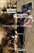 Políticas de la memoria y memorias de la política