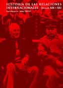 Portada Historia de las relaciones internacionales. Siglos XIX y XX(A)