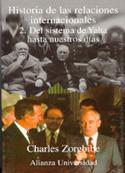 Historia de las relaciones internacionales. 2. Del sistema de Yalta hasta nuestros días