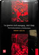 Portada La guerra civil europea. 1917 1945. Nacionalsocialismo y bolchevismo