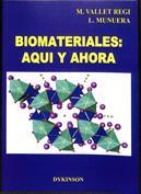 Biomateriales aquí y ahora