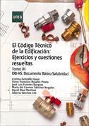 Imagen de El Código técnico de la Edificación. Ejercios y cuestiones resueltas.Tomo III DB-HSI. Documento básico salubridad