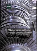Máquinas y motores térmicos. Introducción a los motores alternativos y a las turbomáquinas térmicas