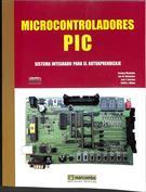 Portada Microcontroladores PIC. Sistema integrado para el autoaprendizaje