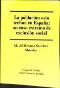 La población sin techo en España. Un caso extremo de exclusión social