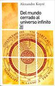 Del mundo cerrado al universo infinito