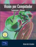 Visión por computador. Fundamentos y métodos.