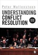 Understanding Conflict Resolution. War, Peace and the Global System