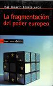 La fragmentación del poder europeo