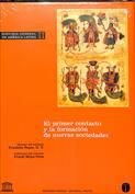 Historia General de América Latina Vol. II. El primer contacto y la formación de nuevas sociedades