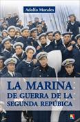 Portada La marina de guerra de la Segunda República