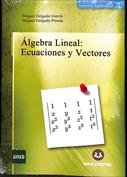 Álgebra Lineal Ecuaciones y Vectores