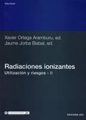 Radiaciones ionizantes. Utilización y riesgos. Tomo II