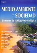 Medioambiente y sociedad. Elementos de explicación sociológica