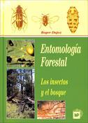 Entomología forestal, los insectos y el bosque