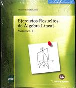 Imagen de Ejercicios resueltos de Álgebra Lineal. Volumen I