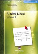Algebra lineal. Volumen 2