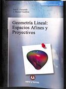 Geometría lineal. Espacios afines y proyectivos