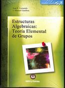 Estructuras algebraicas. Teoría elemental de grupos