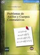 Problemas de anillos y cuerpos conmutativos