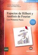 Espacios de Hilbert y análisis de Fourier. Los primeros pasos