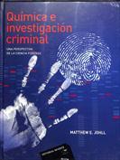 Química e investigación criminal. Una perspectiva de la ciencia forense